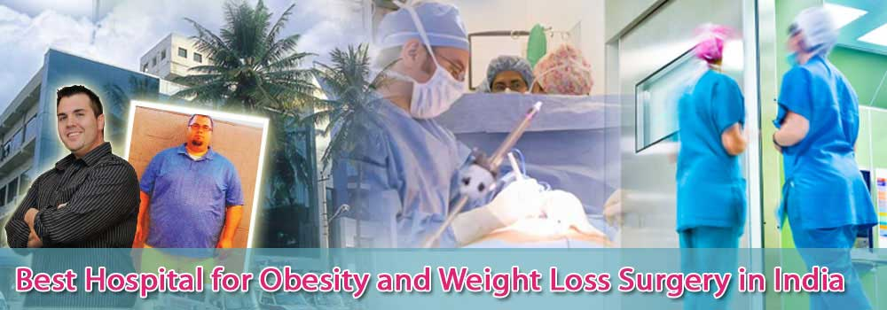 Best Hospital for Obesity and Weight Loss Surgery in India